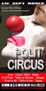 Polit'Circus : un spectacle de circonstance par la compagnie Sept Roses @ Théâtre de l'Entresort | Narbonne | Occitanie | France