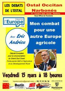 Débat à l'Ostal Occitan de Narbonne : Eric Andrieu, mon combat pour une autre Europe agricole @ Ostal Occitan (sous Office du Tourisme) | Narbonne | Occitanie | France